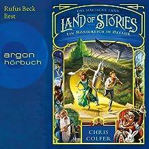 Ein Königreich in Gefahr: Land of Stories - Das magische Land 4