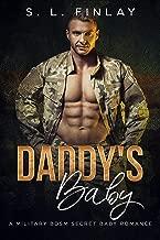 Daddy's Baby: A Military BDSM Secret Baby Romance