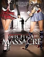 ditch day massacre