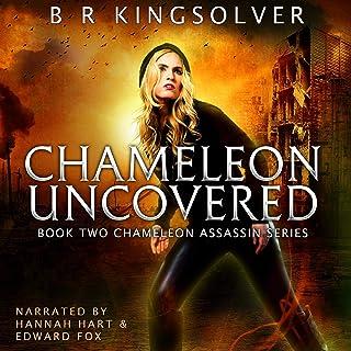 Chameleon Uncovered: Chameleon Assassin Series, Book 2