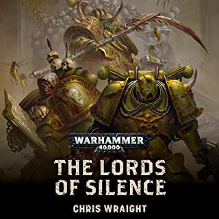 The Lords Of Silence: Warhammer 40,000