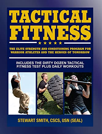 Tactical Fitness: Workouts for the Heroes of Tomorrow