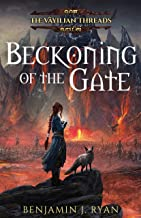 Beckoning of the Gate (The Vāyilian Threads Book 1)