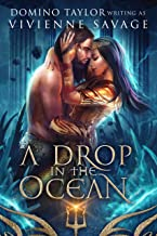 A Drop in the Ocean: a Fantasy Romance (Kingdom in the Sea Book 2)