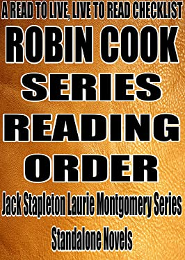ROBIN COOK: SERIES READING ORDER: A READ TO LIVE, LIVE TO READ CHECKLIST [Jack Stapleton/Laurie Montgomery Series]