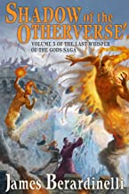 Shadow of the Otherverse (The Last Whisper of the Gods Saga Book 3)