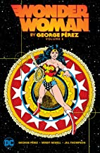 Wonder Woman by George Perez Vol. 5 (Wonder Woman (1987-2006))