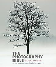 The Photography Bible: Exposure > Light & Lighting > Composition > Digital Editing