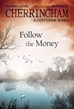 Cherringham - Follow the Money: A Cosy Crime Series (Cherringham: Mystery Shorts Book 20)