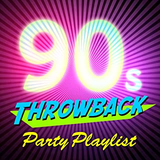 90s Throwback Party Playlist