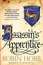 Assassin's Apprentice: Beloved by fans, read this classic Sunday Times bestselling work of epic fantasy (The Farseer Trilo...
