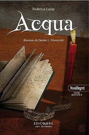 Acqua (MondiSegreti Vol. 2)