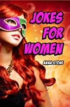 Jokes for Women: Funny Jokes about Men and Other Things that Annoy Us (English Edition)
