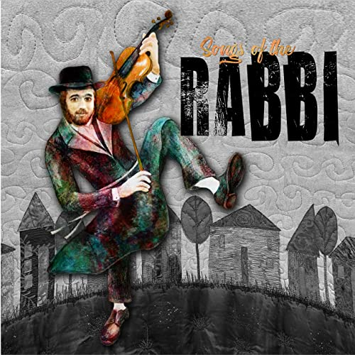 Songs of the Rabbi (2019)