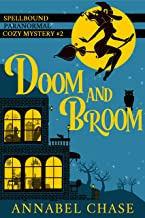 Doom and Broom (Spellbound Paranormal Cozy Mystery Book 2)