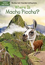Where Is Machu Picchu? (Where Is?)