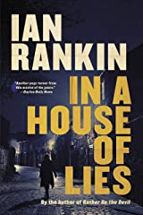 In a House of Lies (Inspector Rebus Novels Book 22) Kindle Edition