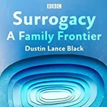 Surrogacy: A Family Frontier