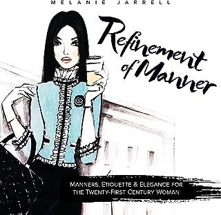 Refinement of Manner