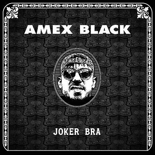 AMEX BLACK [Explicit] by Joker Bra on Amazon Music - Amazon.com