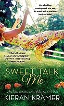 Sweet Talk Me: A Novel