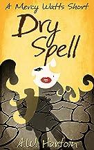 Dry Spell: A Mercy Watts Short #4 (Mercy Watts Mysteries)