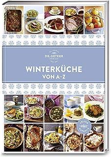 Winterküche von A-Z (A-Z Reihe)