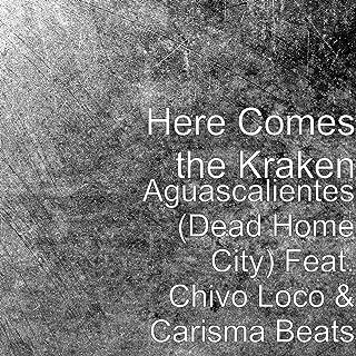 Aguascalientes (Dead Home City) [feat. Chivo Loco & Carisma Beats] [Explicit]
