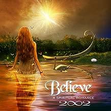 Believe: Spiritual Romance