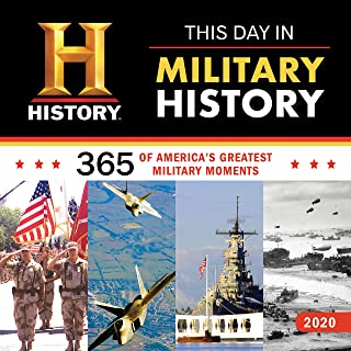 2020 History Channel This Day in Military History Wall Calendar: 365 Days of America's Greatest Military Moments