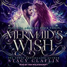 Mermaid's Wish: Dark Sea Academy Series, Book 3