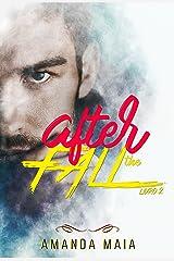 After The Fall (Trilogia The Fall Livro 2) eBook Kindle