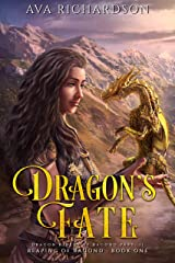 Dragon's Fate (Reaping of Ragond Book 1) Kindle Edition