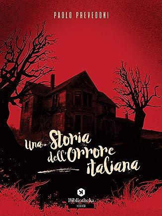 Una storia dellorrore italiana
