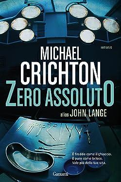 Zero Assoluto (Italian Edition)
