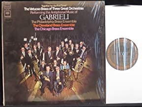 The Virtuoso Brass of Three Great Orchestras Performing the Antiphonal Music of Gabrieli (USA vinyl LP)