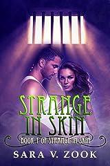 Strange in Skin Kindle Edition