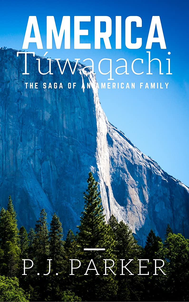 America Túwaqachi: The Saga of an American Family (English Edition)