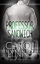 Professor Sandwich: (A Gay Romance) (Campus Cravings Book 19)
