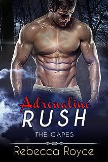 Adrenaline Rush: A Superhero Romance Trilogy (The Capes Book 2)
