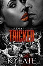 Tricked: A Halloween Love Story