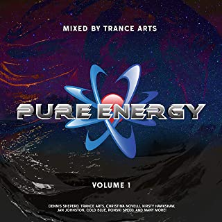Pure Energy Records, Vol. 1 (Incl. Exclusive DJ Mix by Trance Arts)