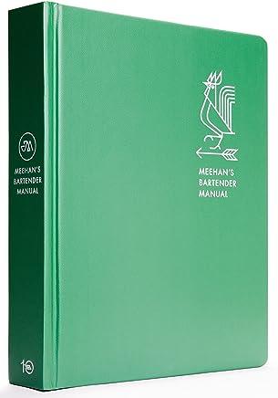Meehan's Bartender Manual: A Cocktail Handbook for Hosts