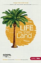 The Gospel Project For Kids: Life In The Land (Joshua and the Judges with Easter) - Younger Kids Leader Guide - Topical Study
