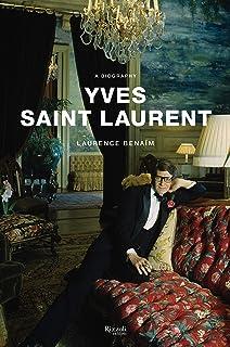 Yves Saint Laurent: a biography