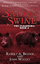 Satan's Swine: The Cleansing: Book 2 (English Edition)