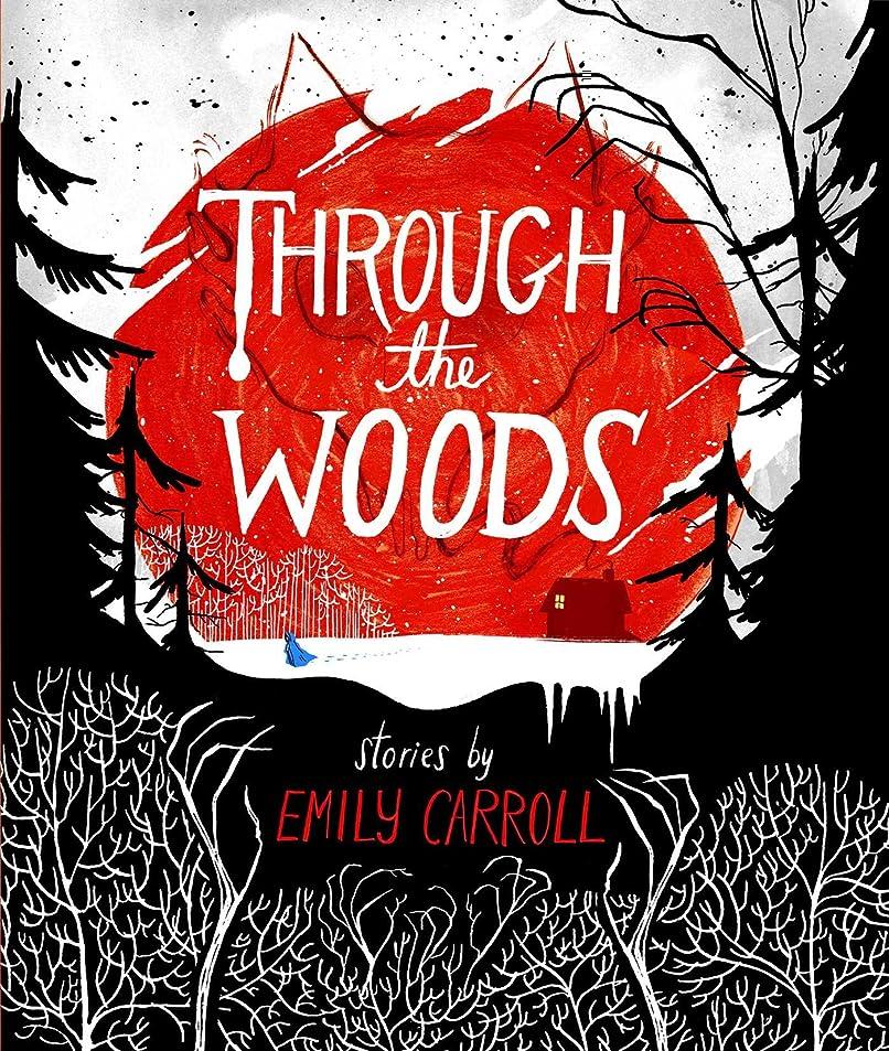 あえぎソロ生じるThrough the Woods (English Edition)