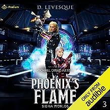 Phoenix's Flame: Sigma Worlds, Book 3