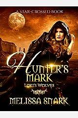 Hunter's Mark: Loki's Wolves (Ragnarok: Doom of the Gods Book 5) Kindle Edition