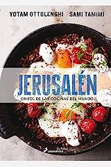 Jerusalén. Crisol de las cocinas del mundo (Spanish Edition) Kindle Edition